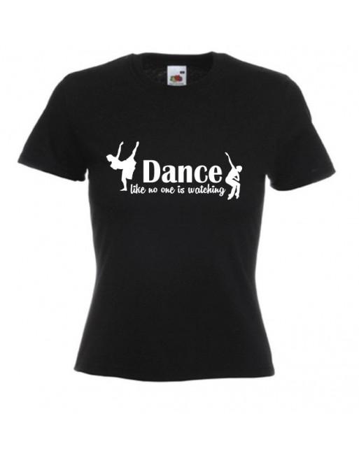 Dámské tričko DANCE like no one is watching