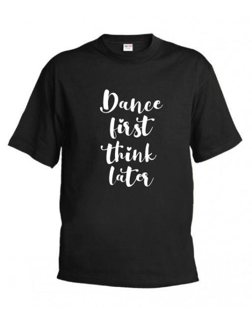 Tričko Dance First